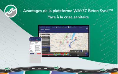 Avantages de la plateforme WAYZZ Béton Sync'™ face à la crise sanitaire
